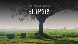 Elipsis, Film Pendek Pertama Karya BMW Astra 2